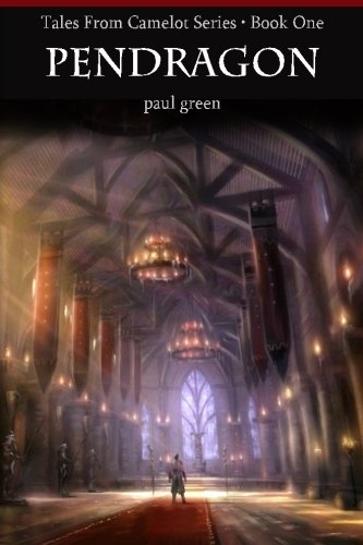 Tales From Camelot Series 1: PENDRAGON
