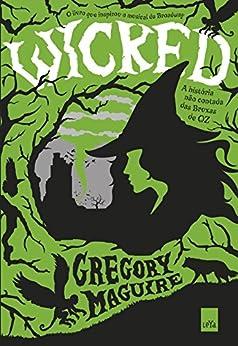 Wicked por [Maguire, Gregory]