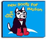 New Boots for Hudson, Marc Tetro, 1552783979