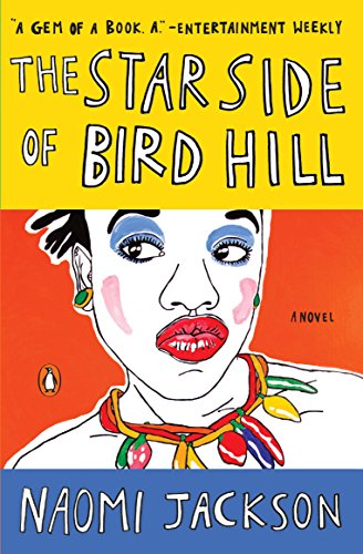 The Star Side of Bird Hill: A Novel by [Jackson, Naomi]