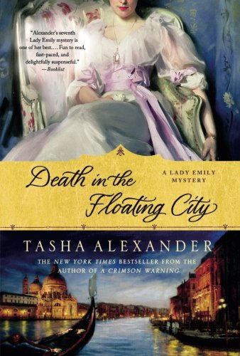 Death in the Floating City: A Lady Emily Mystery (Lady Emily Mysteries) (Floating Series)