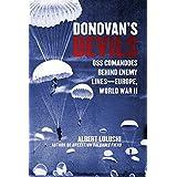 Donovan's Devils: OSS Commandos Behind Enemy Lines—Europe, World War II