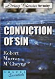 Conviction of Sin, R. M. M'Cheyne, 085234399X