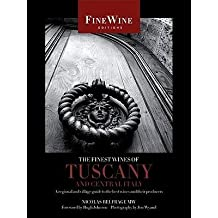 [ The Finest Wines of Tuscany and Central Italy: A Regional and Village Guide to the Best Wines and Their Producers Belfrage, Nicolas ( Author ) ] { Paperback } 2009