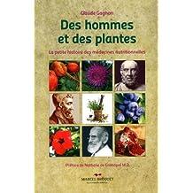 Des hommes et des plantes: La petite histoire des médecines nutritionnelles