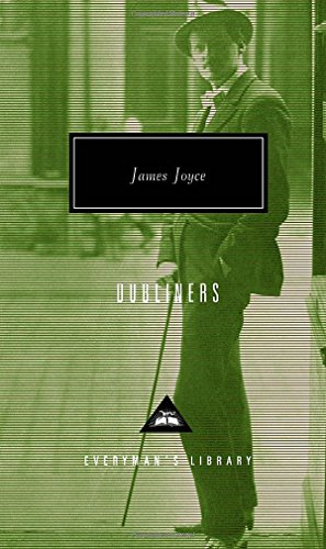 Dubliners (Everyman's Library Contemporary Classics Series) [James Joyce] (Tapa Dura)