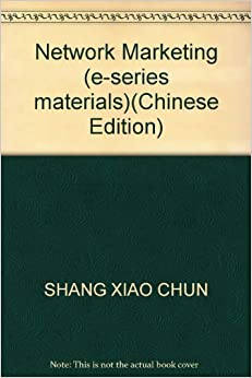 Network Marketing (e-series materials)(Chinese Edition)