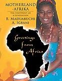 Motherland-Afrika, B. Maduabuchi A. Igbani, 1425949045