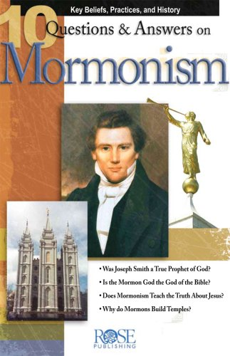 Read Online 10 Q & A on Mormonism pamphlet - pkg of 5 pamphlets (10 Questions and Answers) pdf