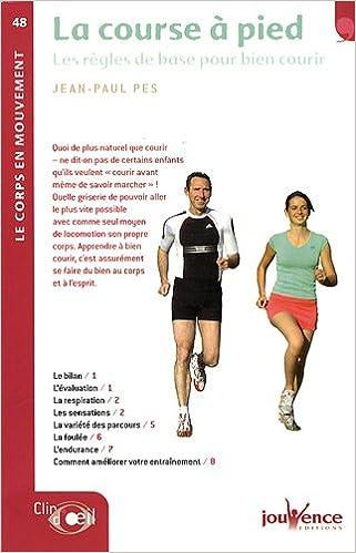 La course à pied : Les règles de base pour bien courir pdf ebook