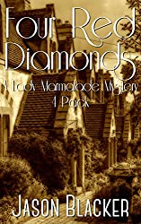 Four Red Diamonds (A Lady Marmalade Mystery Short Story Collection Book 1)