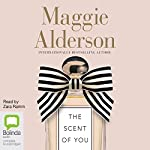 The Scent of You | Maggie Alderson