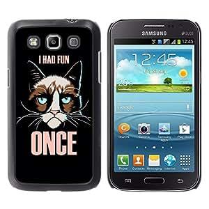Dragon Case - FOR Samsung Galaxy Win I8550 - i had fun - Caja protectora de pl??stico duro de la cubierta Dise?¡Ào Slim Fit
