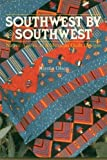 Southwest by Southwest: Native American and Mexican Quilt Designs