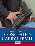 How To Get A Concealed Carry Permit