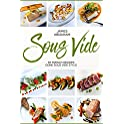 Sous Vide: 50 French Recipes Done Sous Vide Style Kindle Edition