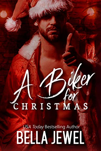 A biker for Christmas: Jokers' Wrath MC & MC Sinners (Belle Christmas The)