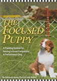img - for The Focused Puppy book / textbook / text book