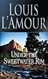 img - for Under the Sweetwater Rim: A Novel book / textbook / text book