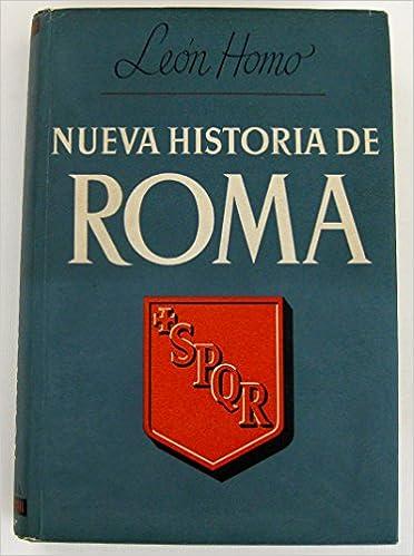 NUEVA HISTORIA DE ROMA: Amazon.es: HOMO, LEON, HOMO, LEON, HOMO ...