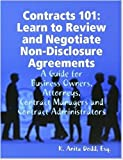 Contracts 101: Learn to Review and Negotiate Non-Disclosure Agreements, K. Anita Dodd, 0615246214