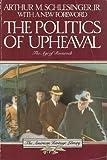 The Politics of Upheaval, 1935-1936, Schlesinger, Arthur M., Jr., 0395489040