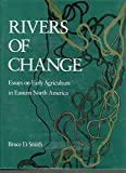 Rivers of Change, Bruce D. Smith, 1560981628