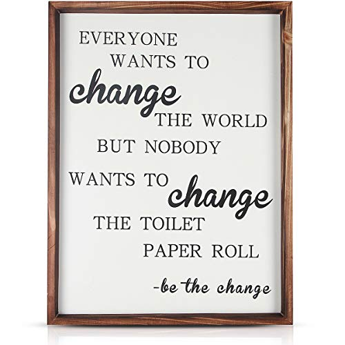 Ginnus Funny Rustic Wooden Bathroom Wall Decor Sign, 12x15 inches Farmhouse Decor Wall Art, Everyone Wants to Change The World But Nobody Wants to Change The Toilet Paper Roll (Wooden Bathroom Signs)