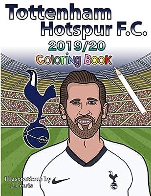 Tottenham Hotspur F.C. Coloring Book: 2019/2020