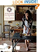 #8: A Kitchen in France: A Year of Cooking in My Farmhouse