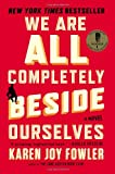 Book cover for We Are All Completely Beside Ourselves