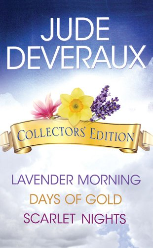 Jude Deveraux Collectors' Edition Box Set: Lavender Morning, Days of Gold, and Scarlet - Gold Jude