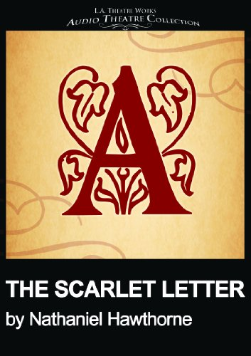 The Scarlet Letter (Library Edition Audio CDs) (Audio Theatre Collection)