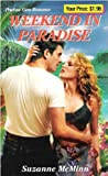 img - for Weekend in Paradise (Precious Gem, No. 296) by Suzanne McMinn (2000-07-01) book / textbook / text book