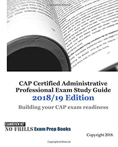 cap certified administrative professional exam study guide 2018 19 rh amazon com Certified Professional Secretary Examination Certified Administrative Professional IAAP