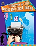 Mysteries for Writing and Critical Thinking, Leif Hanson, 1420630261