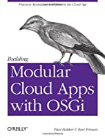 Building Modular Cloud Apps with OSGi Front Cover