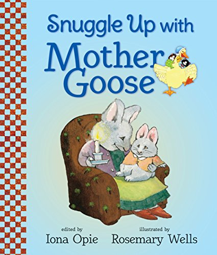 Snuggle Up with Mother Goose (My Very First Mother Goose)
