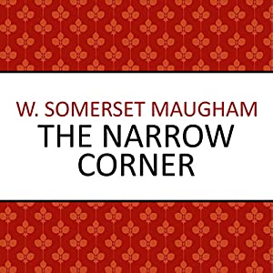 The Narrow Corner Audiobook