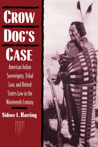 - Crow Dog's Case: American Indian Sovereignty, Tribal Law, and United States Law in the Nineteenth Century (Studies in North American Indian History)