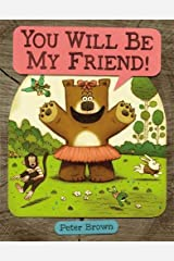 YOU WILL BE MY FRIEND! (Starring Lucille Beatrice Bear) Hardcover