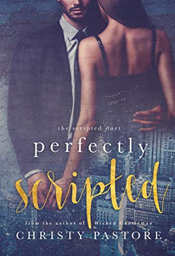 Perfectly Scripted (The Scripted Duet Book 2) -