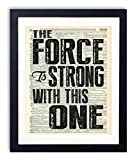 The Force Is Strong With This One Typography Quote Upcycled Vintage Dictionary Art Print 8x10