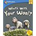 What's With Your Wool?: A silly story on how our differences make us the same