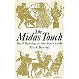 The Midas Touch: World mythology in bite-sized chunks (English Edition)