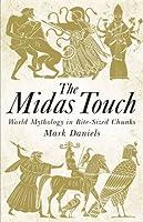 The Midas Touch: World Mythology In Bite-sized