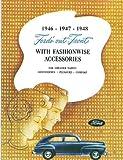 1946 1947 1948 FORD CAR & TRUCK FACTORY CUSTOM FEATURE ACCESSORIES BROCHURE - CATALOG