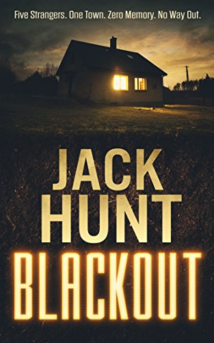 Blackout: A Post-Apocalyptic Survival Thriller by [Hunt, Jack]