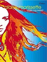Alanis Morissette -- Under Rug Swept: Guitar Songbook Edition