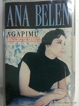 CASETE ANA BELEN AGAPIMU, ESPAÑA CAMISA. ETC: ANA BELEN: Amazon.es: Música